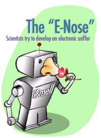 The 'e-Nose': Scientists try to develop an electronic sniffer