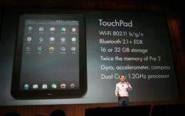 HP said it plans one last production run of the TouchPad, which has become a hot seller following a price cut