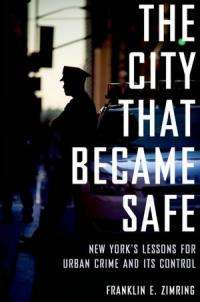Law prof's book probes 'whys' behind Big Apple crime decline
