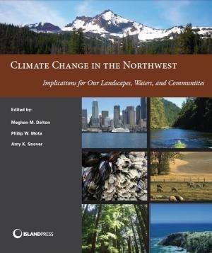 More wildfires, earlier snowmelt, coastal threats top Northwest climate risks