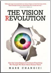 The Vision Revolution: Eyes Are the Source of Human 'Superpowers'