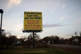 A billboard in the Barnett Shale in Johnson County, near Fort Worth, Texas