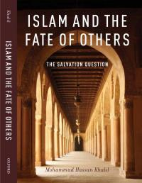 What does Islam say about the fate of others?