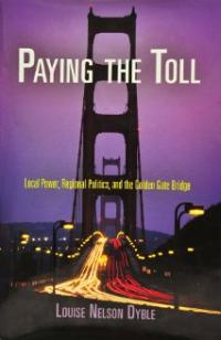 Ask Not for Whom the Bridge Tolls