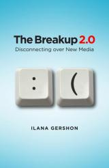 'The Breakup 2.0:' A look at how new media is used to end relationships